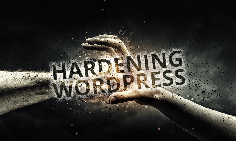 How to Harden and Secure WordPress