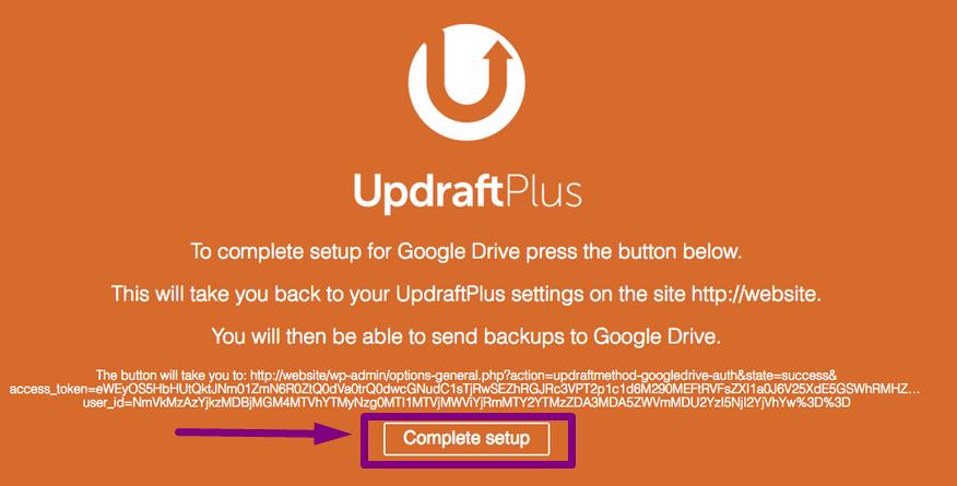 UpdraftPlus Authorize Google Drive Complete Setup