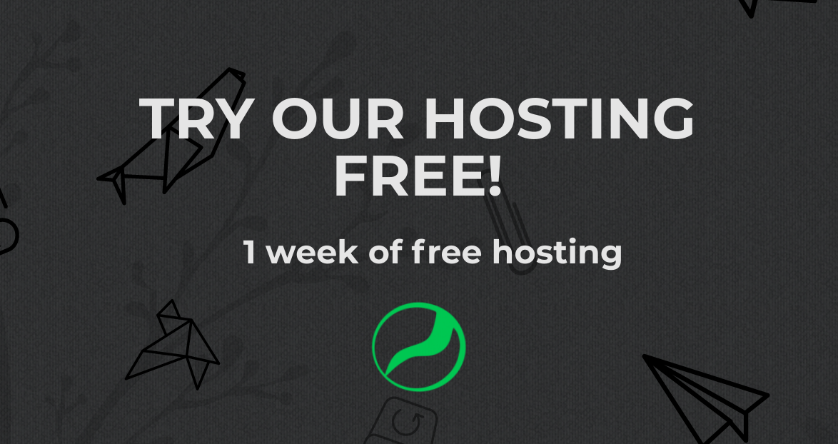 Try Our Hosting for Free!