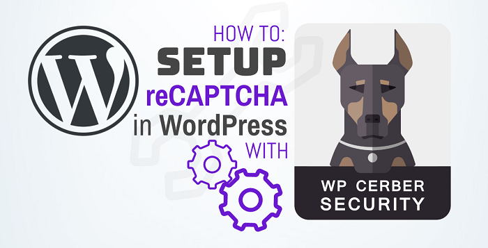 How to set up reCAPTCHA in WP Cerber