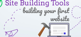 Site Building Tools: Building Your First Website