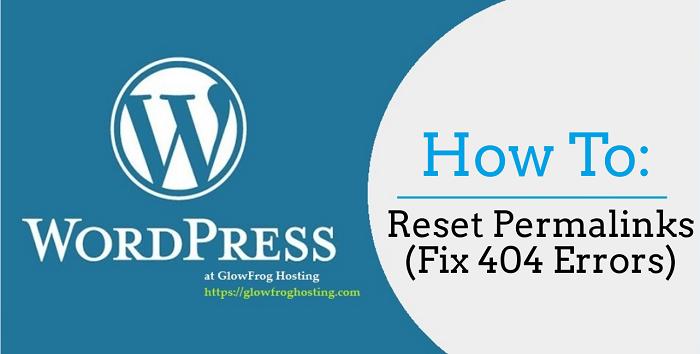 How to Reset Permalinks in WordPress (Fix 404 Errors)