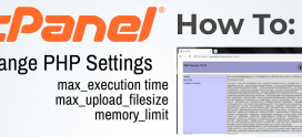 How to Change PHP Settings (Max Execution Time, Max Upload Filesize, Memory Limit etc.)